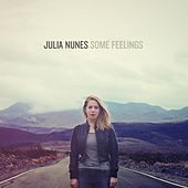 Some Feelings by Julia Nunes
