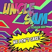 Play & Download We Don't Care by Uncle Sam (R&B) | Napster