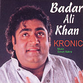 Kronic by Badar Ali Khan