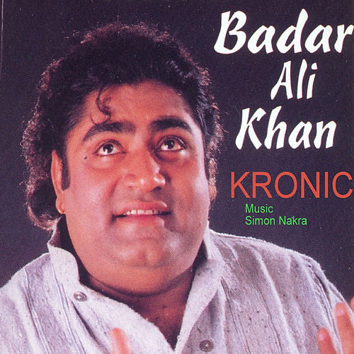 Play & Download Kronic by Badar Ali Khan | Napster