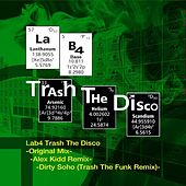 Play & Download Trash the Disco by Lab4 | Napster