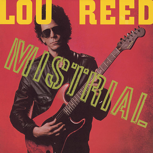 Play & Download Mistrial by Lou Reed | Napster