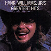 Play & Download Greatest Hits Vol. 1 by Hank Williams, Jr. | Napster