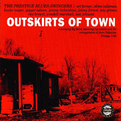 Play & Download Outskirts Of Town by Prestige Blues-Swingers | Napster