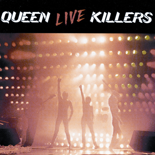 Play & Download Live Killers by Queen | Napster