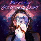 Glimpse of Light by Papadosio
