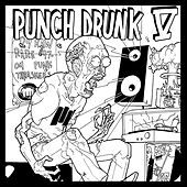 Punch Drunk V by Various Artists