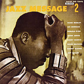 Play & Download The Jazz Message of Hank Mobley, Vol. 2 by Hank Mobley | Napster