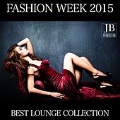 Play & Download Fashion Week Best Lounge Collection by Various Artists | Napster