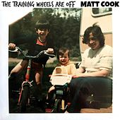 Play & Download The Training Wheels Are Off by Matt Cook | Napster