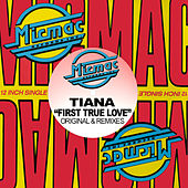 Play & Download First True Love by Tiana | Napster