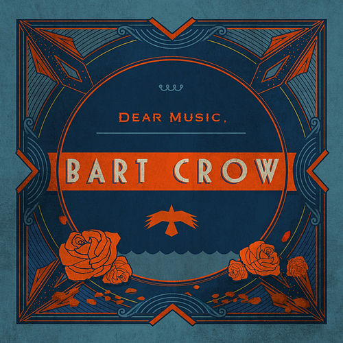 Play & Download Dear Music, by Bart Crow | Napster