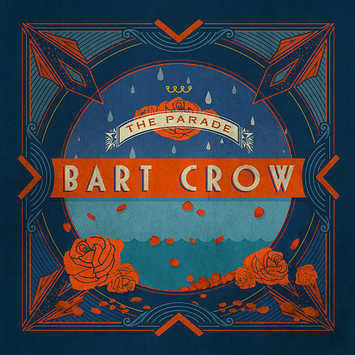 Play & Download The Parade by Bart Crow | Napster
