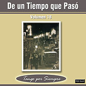 Play & Download De un Tiempo Que Pasó, Vol. 18 by Various Artists | Napster