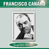 Play & Download Ventanita de Arrabal by Francisco Canaro | Napster