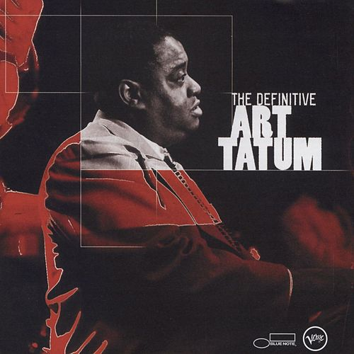 The Definitive Art Tatum by Art Tatum