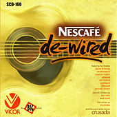 Play & Download Nescafe De-Wired by Various Artists | Napster