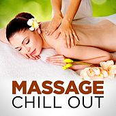 Play & Download Massage Chill Out by Various Artists | Napster