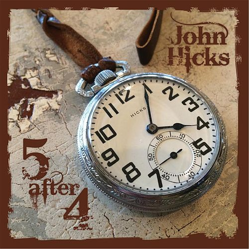 Five After Four by John Hicks