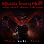 Music from Hell: Morbid Horror & Halloween Underscores by Various Artists
