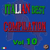 Play & Download Italian Best Compilation, Vol. 10 by Various Artists | Napster