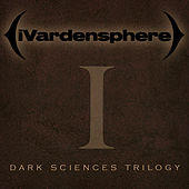 Play & Download Dark Sciences Trilogy - Part 1 by Ivardensphere | Napster