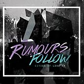 Cities of Love - EP by Rumours Follow
