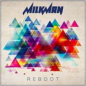 Play & Download Reboot by Milkman | Napster