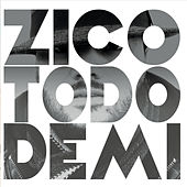 Play & Download Todo de Mi by Zico | Napster