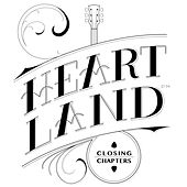 Closing Chapters by Heartland
