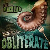 Play & Download Obliterate by Black Lab | Napster