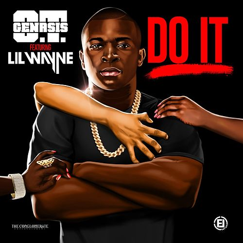 Play & Download Do It (feat. Lil Wayne) by O.T. Genasis | Napster