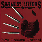 Play & Download Five Lessons Learned by Swingin' Utters | Napster
