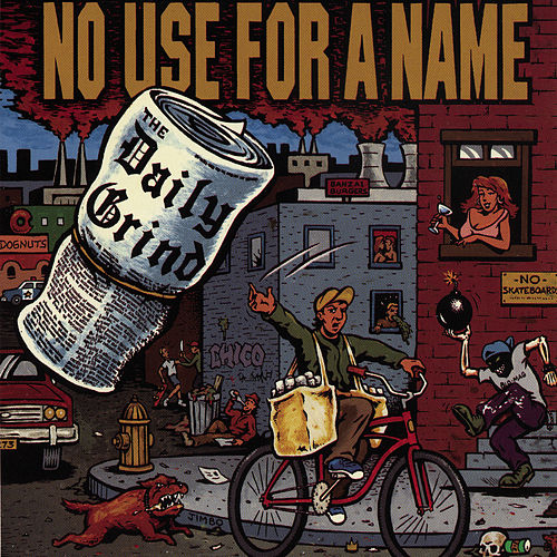 Play & Download The Daily Grind by No Use For A Name | Napster