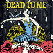 Play & Download Cuban Ballerina by Dead To Me | Napster