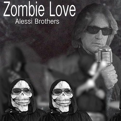 Play & Download Zombie Love by Alessi Brothers | Napster