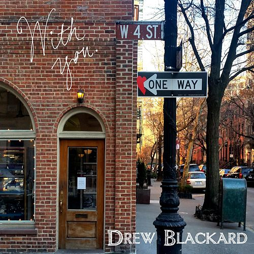 Play & Download With You by Drew Blackard | Napster