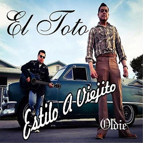 Play & Download Estilo a Viejito by Toto | Napster