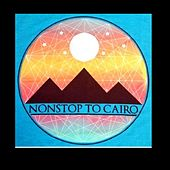 Play & Download Up the Tempo by Non Stop to Cairo | Napster