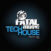 Play & Download Fatal Music Tech House, Vol. 01 - EP by Various Artists | Napster