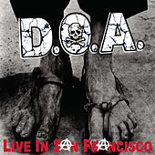 Play & Download Live In San Francisco by D.O.A. | Napster