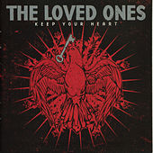 Play & Download Keep Your Heart by The Loved Ones (Punk) | Napster