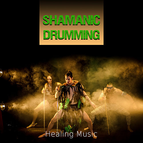 Play & Download Shamanic Drumming - Shamanic Journey with Nature Sounds, Healing Music for Meditation, Relaxation, Spiritual Awakening and  Stress Relief by Healing Therapy Music | Napster