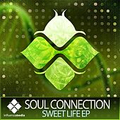 Sweet Life EP by Soul Connection
