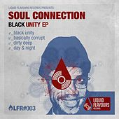 Play & Download Black Unity EP by Soul Connection | Napster