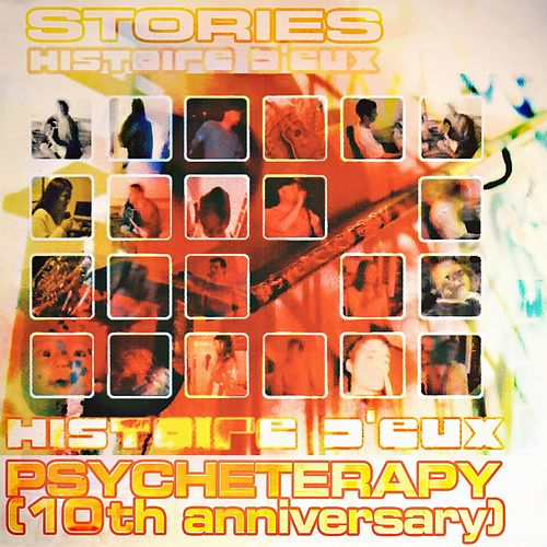 Play & Download Psycheterapy (10TH Anniversary) by Stories | Napster