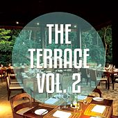 The Terrace, Vol. 2 (Relaxed Hotel TerraceChill House Tunes) by Various Artists