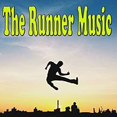 The Runner Music by Various Artists