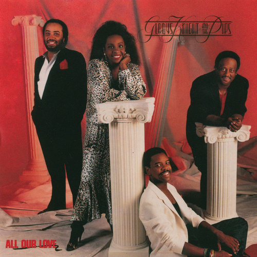All Our Love by Gladys Knight