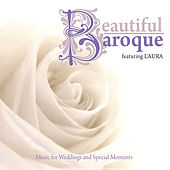 Play & Download Beautiful Baroque: Music for Weddings and Special Moments by Laura | Napster